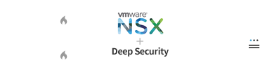 VMware NSX+Trend Micro Deep Security